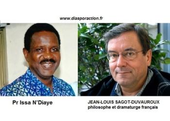 """Contribution de  JEAN-LOUIS SAGOT-DUVAUROUX  philosophe et dramaturge  à la tribune du du PR. ISSA N'DIAYE.  """"GUERIR DE LA DEMOCRATIE"""""""